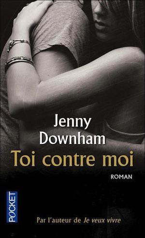 Toi contre moi de Jenny Downham