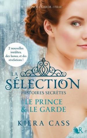 La Sélection, Hors-série : Histoires secrètes