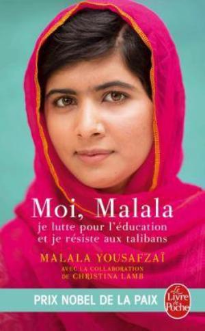 Moi, Malala, je lutte pour l'éducation et je résiste aux talibans de Malala Yousafzai et Patricia Mccormick