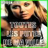 Toutes Les Putes De Ma Ville - Rouen (76) (2009)