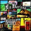 Espirito Favela / La Harissa - Quero Ver (2008)