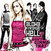 Don't gimme that / Don't gimme that - Aloha From Hell (2008)