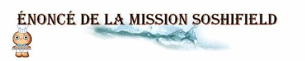 Énoncé de la mission Soshifield