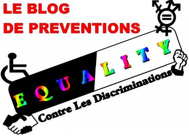 """BIENVENUE - SUR """"EQUAL'BLOG"""" (Preventions et infos) - BLOG ASSO EQUALITY"""