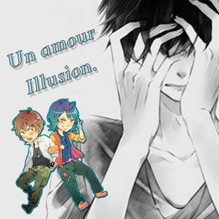 OS n°8-> Un amour illusion.