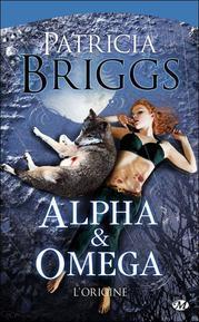Livre : Saga Alpha et Omega