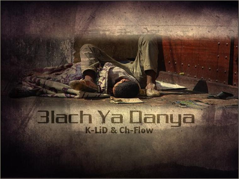K-LiD ft Ch-Flow - 3lach Yad Danya (2011)