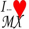 """...--*°""""I LOVE MX""""°*--..."""