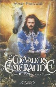 Les Chevaliers d'Émeraude, tome 11 : La Justice céleste
