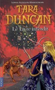 Tara Duncan, Tome 2 : Le livre interdit