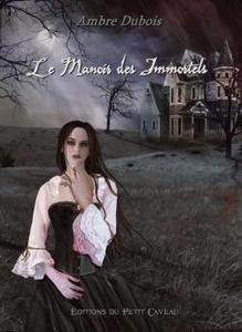 Les Soupirs de Londres, tome 1 : Le Manoir des Immortels