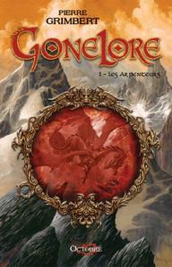 Gonelore tome 1 : Les Arpenteurs