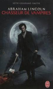 Abraham Lincoln, chasseur de vampire par en voyage