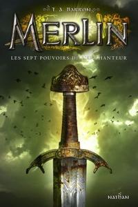Merlin, Tome 2 : Les sept pouvoirs de l'enchanteur