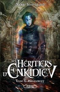 Les Héritiers d'Enkideiv tome 6 : Nemeroff