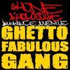 ghetto fabulous gang ->shone d'holocost