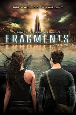 Partials [T.2 : Fragments] - Dan Wells