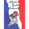 Nous avons de la fièretée pour notre pays la FRANCE