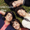 Don't Forget / Until You're Mine (2008)