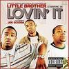 The Minstrel Show / Little Brother - Lovin'it - (2005)