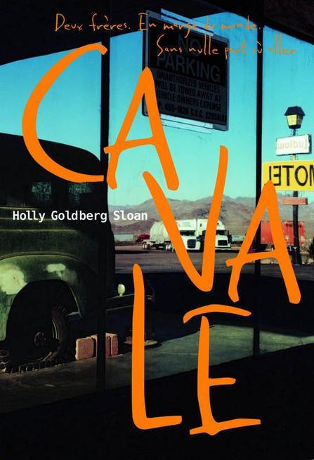 CAVALE; Holly Goldberg Sloan