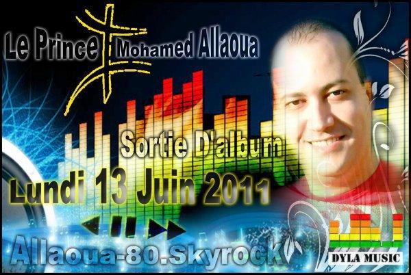 Nouvel Album de Mohamed Allaoua Sortie le Lundi 13 Juin 2011