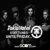 Tokio Hotel - BIG EVENT ON GOOM RADIO France