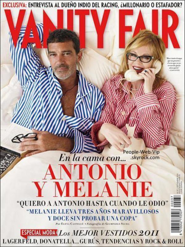 """Antonio Banderas & Melanie Griffith En une pour """" Vanity Fair """""""