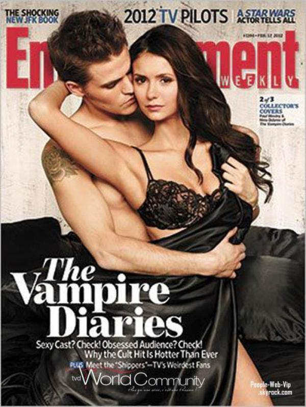 """LES STARS DE VAMPIRE DIAIRIES  En une du couverture """" Entertainement Weekly '  Laquelle vous préférez ?"""
