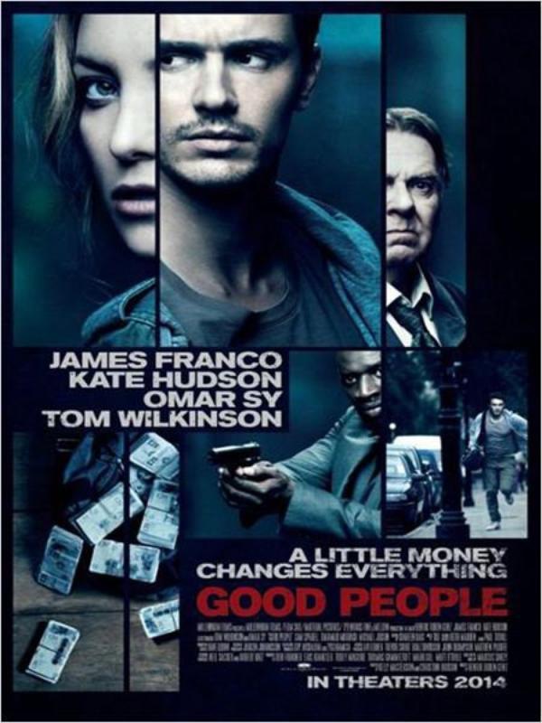 Good People :  Omar Sy face à James Franco ! Réalisé par Henrik Ruben Genz // Avec James Franco, Kate Hudson et Omar Sy