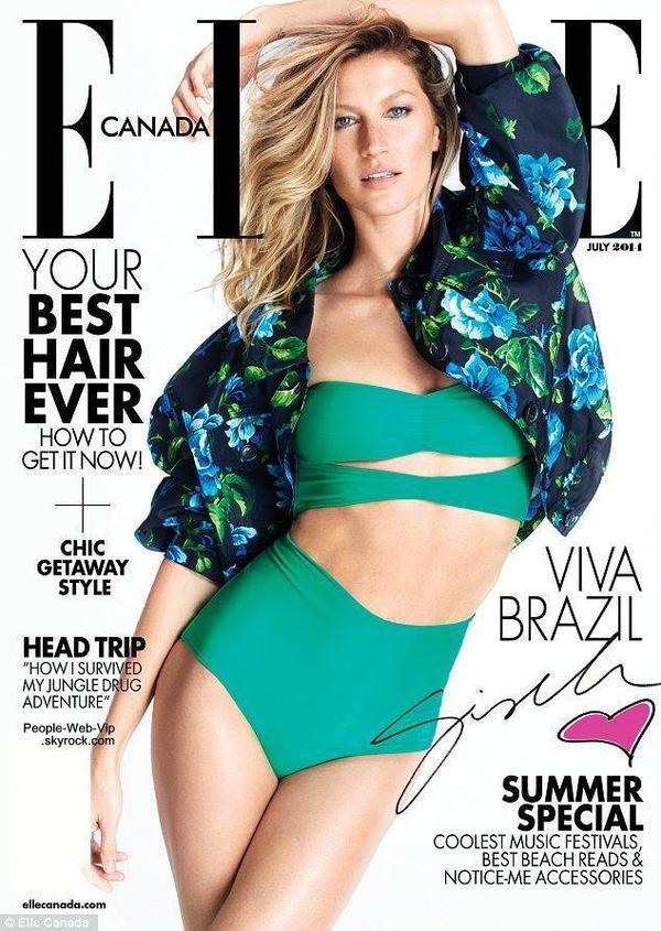 """Gisele Bündchen en couverture du magazine """" Elle Canada """" Qu'en pensez vous ?"""