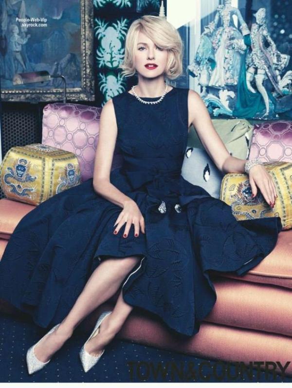 """Naomi Watts est en couverture du magazine """" Town & Country"""" Qu'en pensez vous ?"""