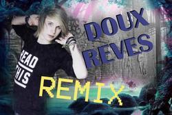 Doux Rêves (Remix)