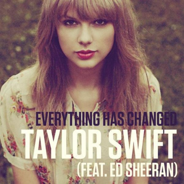 Taylor Swift Feat. Ed Sheeran - Everything Has Changed # Alexia