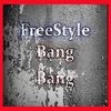 Freestyle Bang Bang feat Lirical et Kalash Nikova