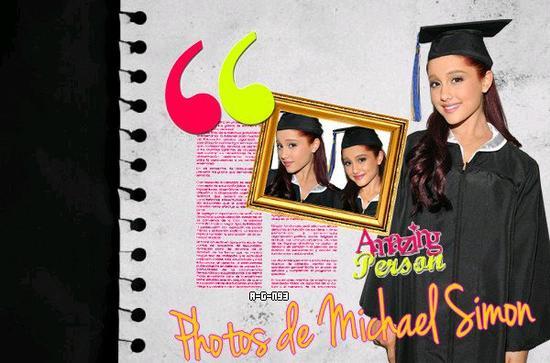 Photos de Michael Simon de Ariana Grande en dipômé <3