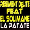 la patate - regiment d'élite feat elsolimane