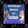 SERIE-MANGAS DEBARQUE SUR FACEBOOK !!!