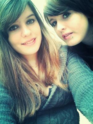 Ma meilleure amie. ♥♥♥♥