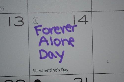 """Les gens appellent ça """"La Saint Valentin"""". Moi j'appelle ça """"Jeudi""""."""