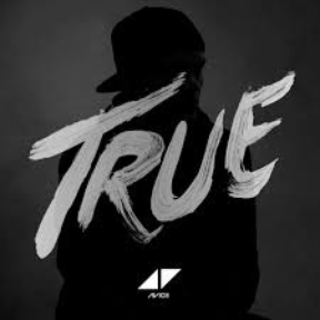 True / Hope There's Someone - Avicii (2013)