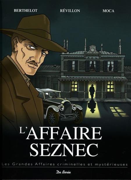 L'affaire Seznec : enfin, la vérité ?
