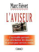 Par Marc Fievet, sortie du livre GIBRALTAR  -  Parution le 29/08/2013 aux Editions Michel Lafon