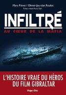 """L'histoire vraie de Marc Fiévet, qui a inspiré le film """"Gibraltar"""""""