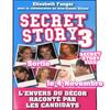 """Sortie du livre SECRET STORY 3 """" l'envers du décor """""""