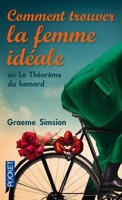 . Le théorème du Homard - Graeme Simsion .