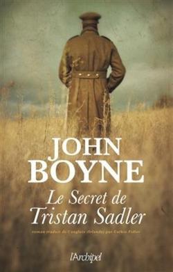 . Le secret de Tristan Sadler - John Boyne .