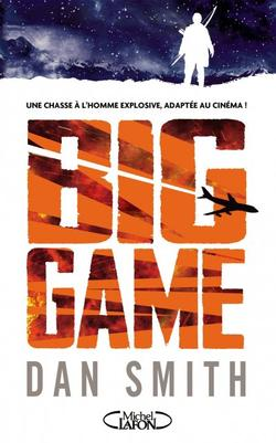 . Big Game - Dan Smith .