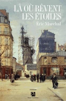 . Là où rêvent les étoiles - Eric Marchal .