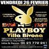 Famous Clubbing & La Villa Bivona Présentent ''Playboy Party''